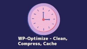 WP-Optimize - Clean, Compress, Cache